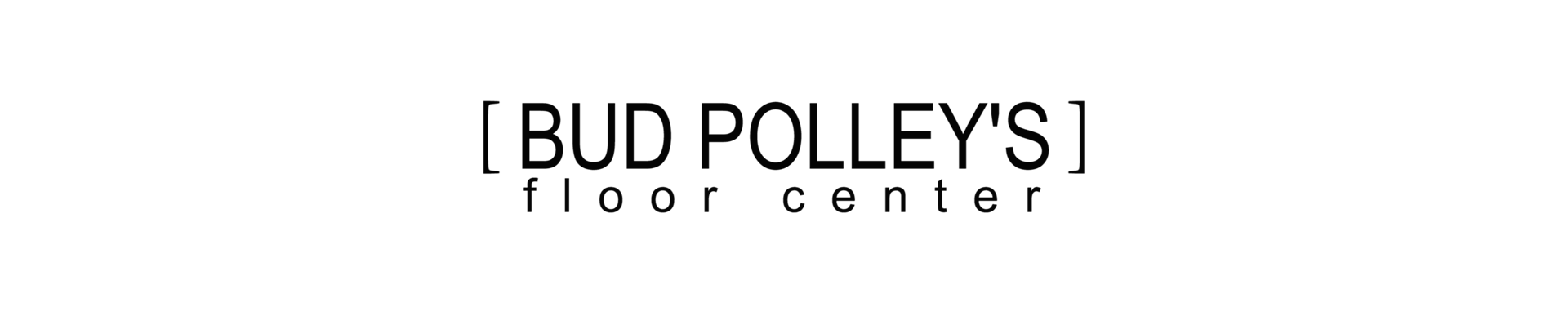 BUD POLLEY'S FLOOR CENTER